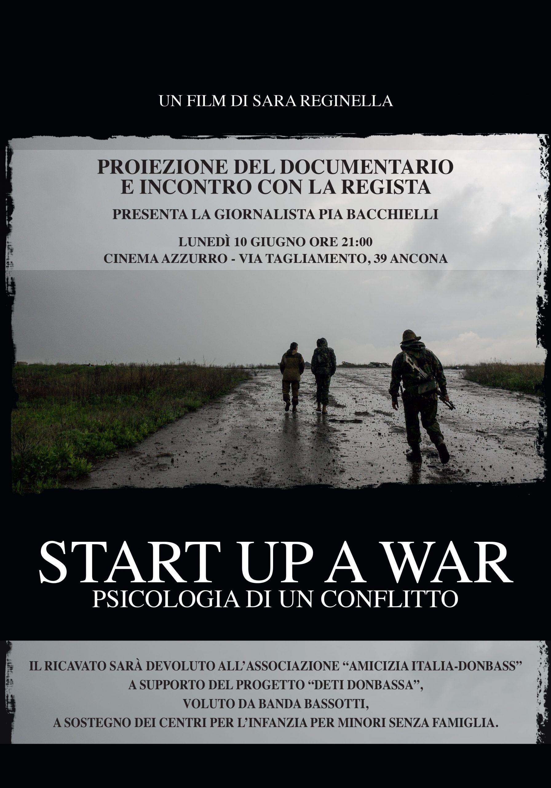 Sara Reginella | Start Up a War Proiezione Cinema Azzurro Ancona